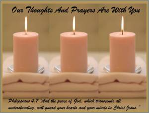 Our Thoughts And Prayers Are With You