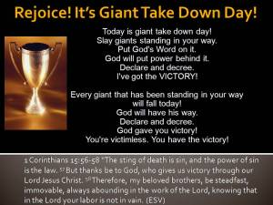 Rejoice! It's Giant Take Down Day!