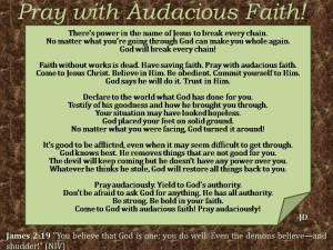 Pray with Audacious Faith!