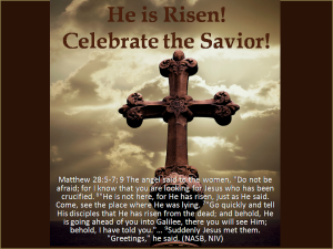 He is Risen! Celebrate the Savior