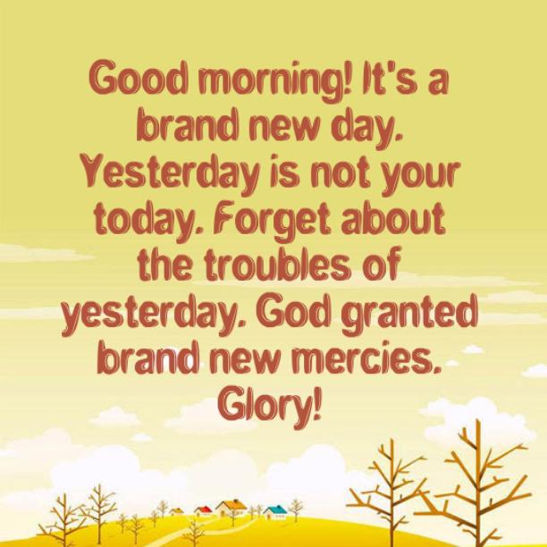 Good Morning Glory God Granted Brand New Mercies Joaynn510