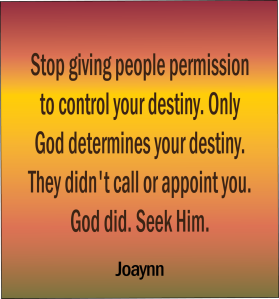 God Determines Your Destiny Joaynn
