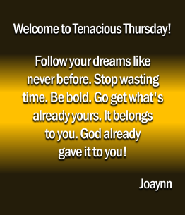 Tenacious Thursday Joaynn