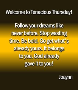 Tenacious Thursday Joaynn