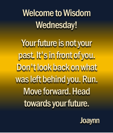 Wisdom Wednesday Joaynn