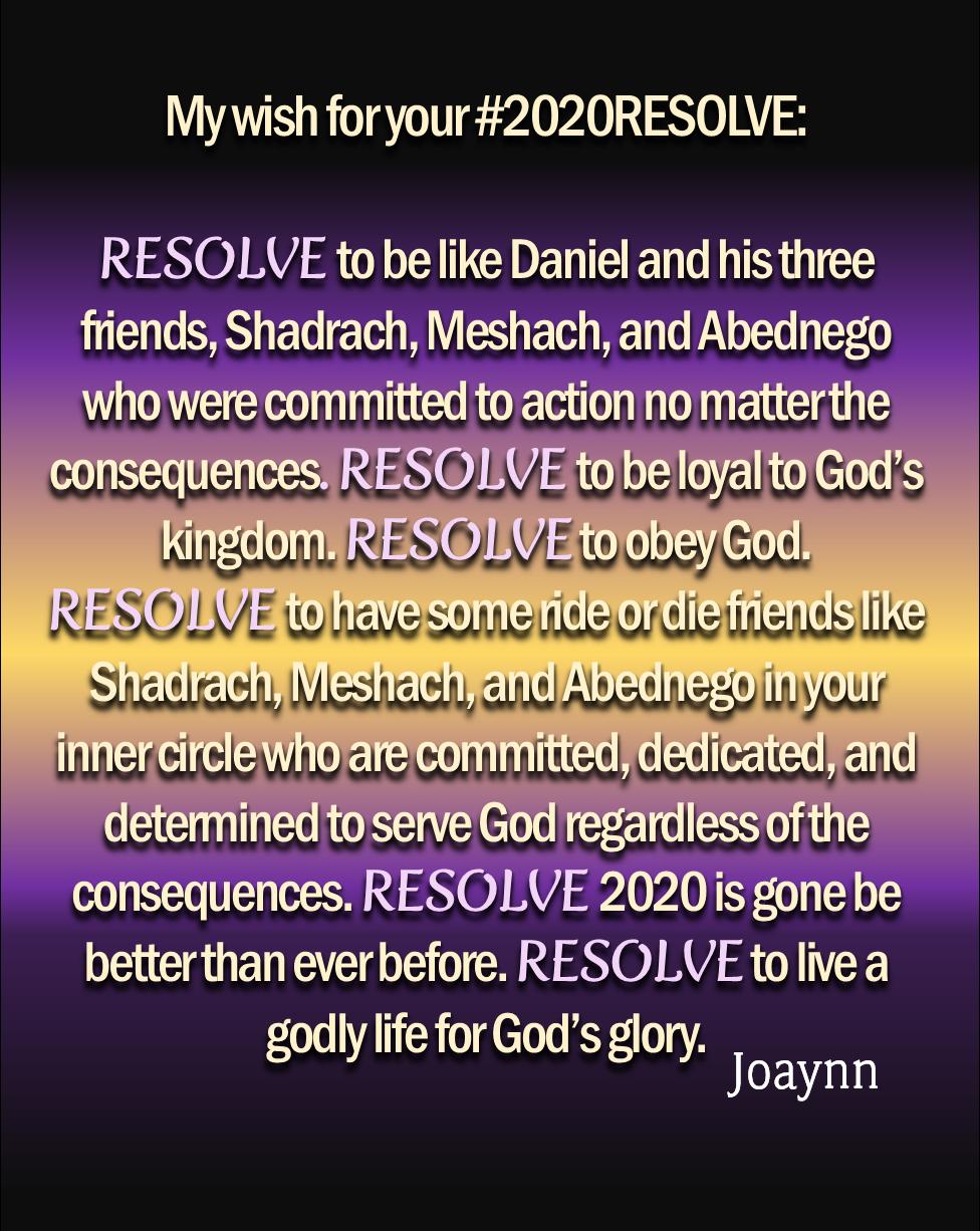 Resolve To Be Joaynn